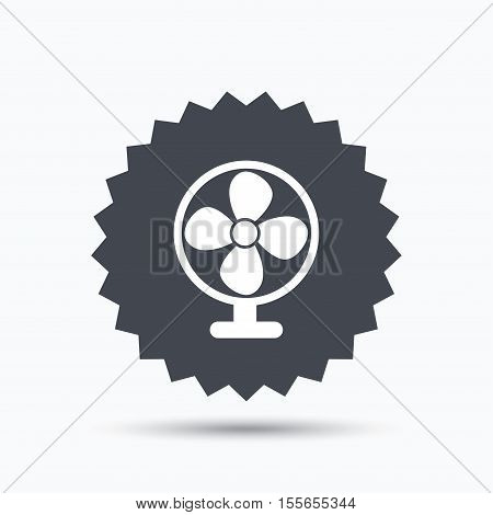 Ventilator icon. Air ventilation or fan symbol. Gray star button with flat web icon. Vector