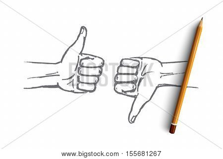 Vector hand drawn good or bad concept sketch with pencil over it. Human hands showing like and dislike