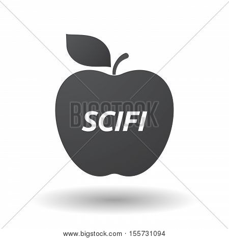 Isolated Apple Fruit With    The Text Scifi