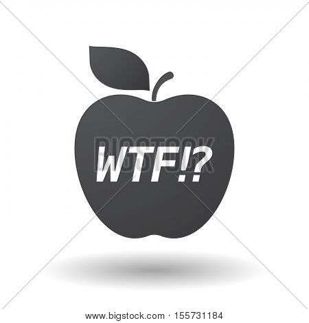 Isolated Apple Fruit With    The Text Wtf!?