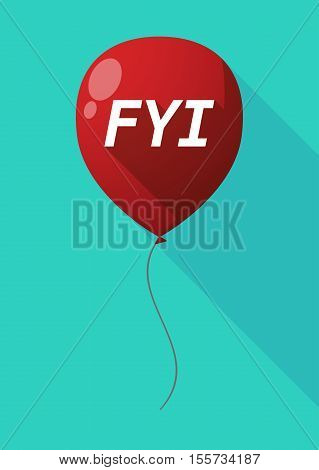 Long Shadow Balloon With    The Text Fyi