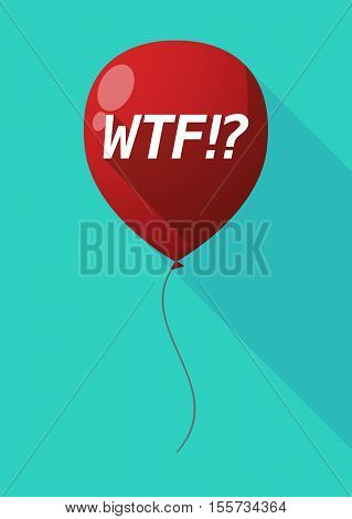 Long Shadow Balloon With    The Text Wtf!?