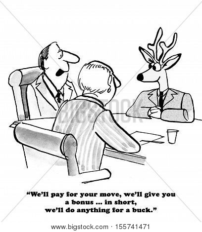 Black and white business cartoon about a lucrative job offer.