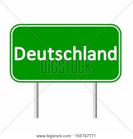 Deutschland road sign isolated on white background.