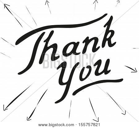 Lettering Thank You. Hand sketched graphic element. Template for your design of card, flayer, banner, poster. Vector illustration.
