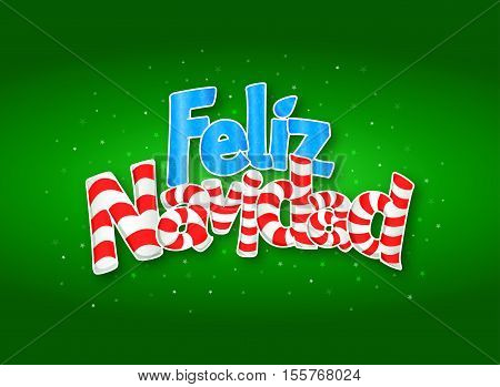FELIZ NAVIDAD -Merry Christmas in Spanish language- Green cover of greeting card with stars in background. Layout size: 15 cm x 11 cm. Lettering design.