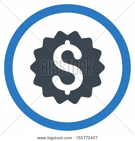 Financial Reward Seal vector bicolor rounded icon. Image style is a flat icon symbol inside a circle, smooth blue colors, white background.