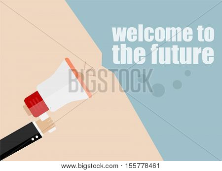 Welcome To The Future. Flat Design Business Concept Digital Marketing Business Man Holding Megaphone