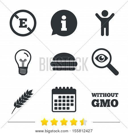 Food additive icon. Hamburger fast food sign. Gluten free and No GMO symbols. Without E acid stabilizers. Information, light bulb and calendar icons. Investigate magnifier. Vector