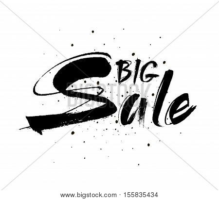 Big Sale. Drawn lettering. Sale vector typography. Usable for cards and posters, sale banners, billboards and sale signs.