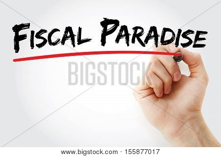 Hand Writing Fiscal Paradise With Marker