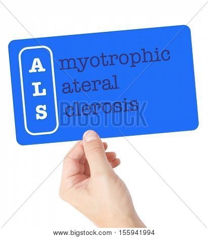 Amyotrophic Lateral Sclerosis explained on a card held by a hand