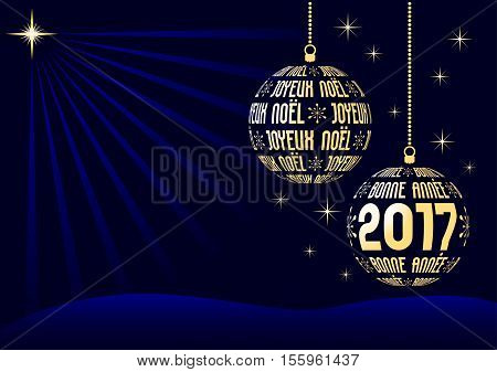 french christmas and new year 2017 background two christmas balls created from france holiday text with stars on night dark blue sky vector illustration