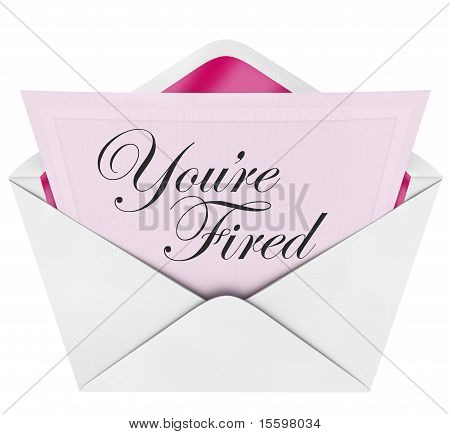 You're Fired - Pink Slip In Envelope