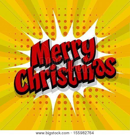 Merry Christmas. Speech comic bubble text halftone yellow background. Pop art style vector illustration. Retro burst expression speech pop art bubble cloud. Boom communication graphic talk humor