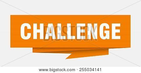 Challenge Sign. Challenge Paper Origami Speech Bubble. Challenge Tag. Challenge Banner