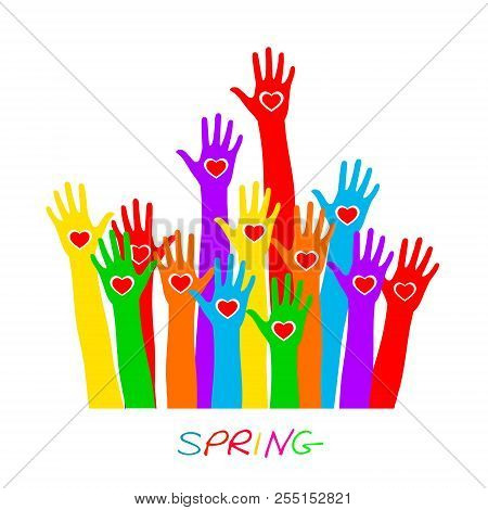 Hands With Heart, Lettering Spring. Colorful Caring Up Hands Hearts Vector Logo Design Element. Volu
