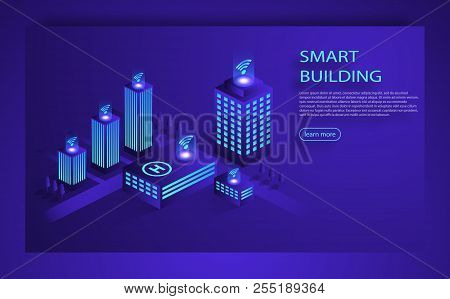 Smart City Or Intelligent Building Isometric Vector. Smart Building Infographics Isometric Concept.