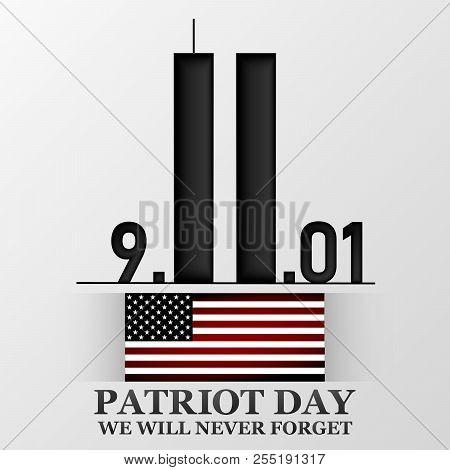 11 September. Patriot Day. Design For Postcard, Flyer, Poster, Banner. Vector Illustration.