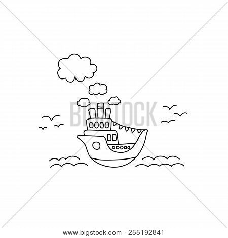 Ship In Sea Vector Illustration With Black Line On White Background. Ocean Liner Cute Handdrawn Dood
