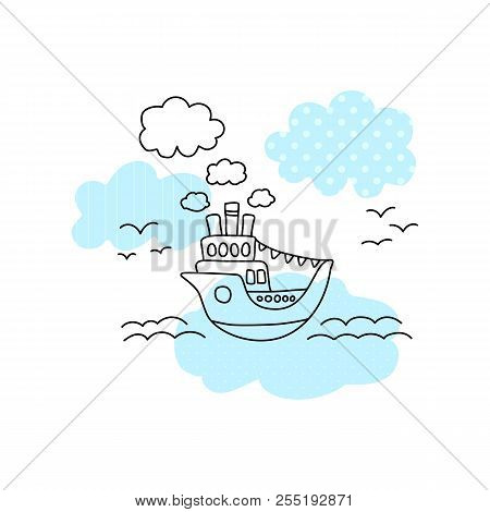 Ship In Sea Vector Illustration With Black Line On White Background. Cute Ship In Sea Print For Boy.