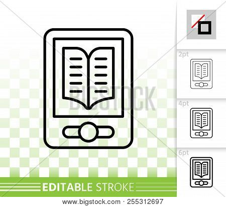 Ebook Thin Line Icon. Outline Web Sign Of Reader. Tablet Book Linear Pictogram With Different Stroke