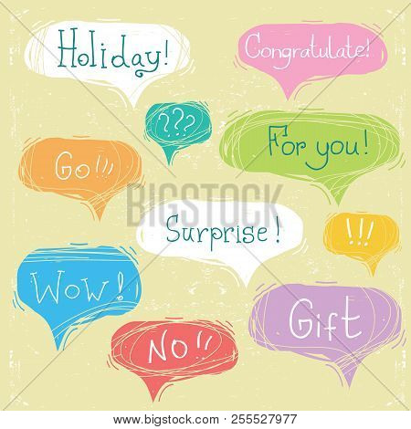 Set Of Speech Bubbles With Text On Scratched Paper