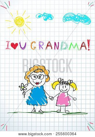 Children Colorful Pencil Drawings. Vector Illustration Of Grandmom And Grandchild Together Holding H