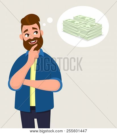 Man Thinking For Cash/money. Money Concept In Thought Bubble. Vector Illustration In Cartoon Style.