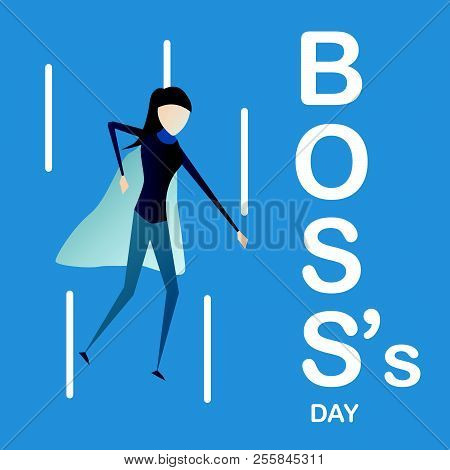 Happy Boss's Day Background With Super Boss Woman Isolated On Blue Background. Character Of Vector D