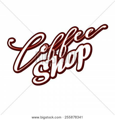 Coffee Shop Lettering. Nice Calligraphic Artwork For Greeting Cards, Poster Pints Or Wall Art. Hand-