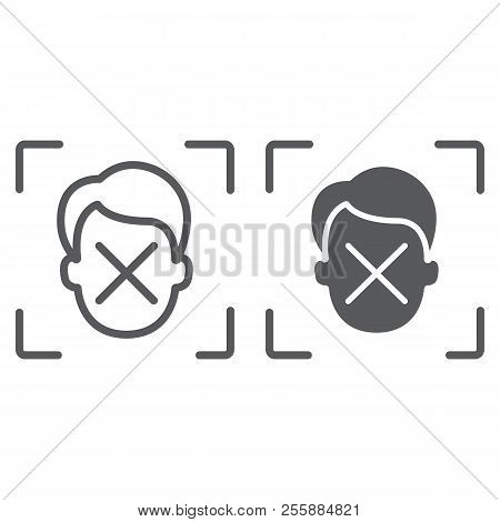 Face Id Disapprove Line And Glyph Icon, Face Recognition And Face Identification, Face Scanning Sign
