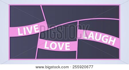 Collage Of Photo Frames Vector Illustration, Background. Sign Live Love Laugh And Collection Of Phot