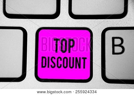 Conceptual Hand Writing Showing Top Discount. Business Photo Text Best Price Guaranteed Hot Items Cr