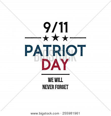 9/11 Patriot Day Banner. We Will Never Forget. Design Template. Vector Illustration.