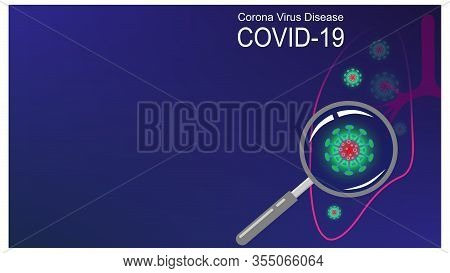 Coronavirus Covid-19 Outbreak And Coronaviruses Influenza Blue Background. Human Lungs. Magnifier. C