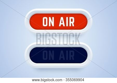 On Air Button, Sign, Label In 3d Style. Switched On And Switched Off Buttons. Vector Illustration Fo