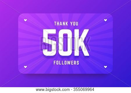 50k Followers Illustration In Gradient Violet Style. Vector Illustration For Celebrating Number Of F
