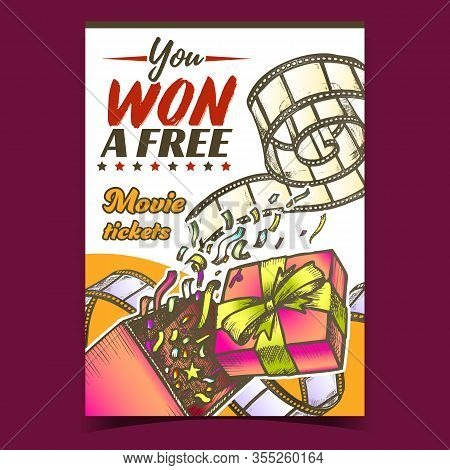 Win Free Movie Ticket Advertising Banner Vector. Opened Gift Box With Confetti Explosion And Movie F