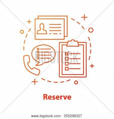 Reserve Concept Icon. Day Planning Idea Thin Line Illustration. Make Appointment, Reservation. Assis
