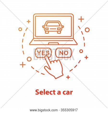 Select Car Concept Icon. Carpooling Idea Thin Line Illustration. Rent A Car. Auto Leasing. Online Ta