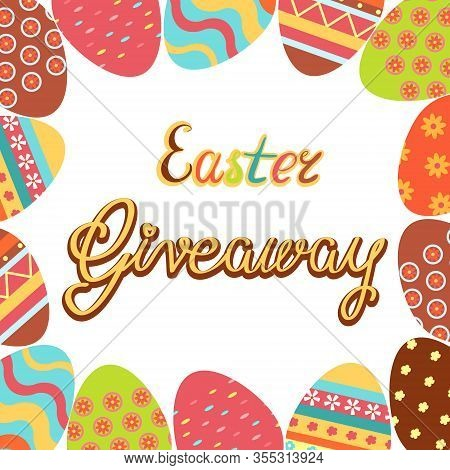 Easter Giveaway Template. Banner, Poster For Festive Online Prize Contest, Competition. Hand Drawn P