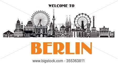 Panoramic Vector Illustration Of Berlin Skyline, Germany. Monochrome Isolated Illustration. Welcome