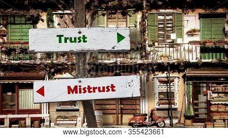 Street Sign The Direction Way To Trust Versus Mistrust