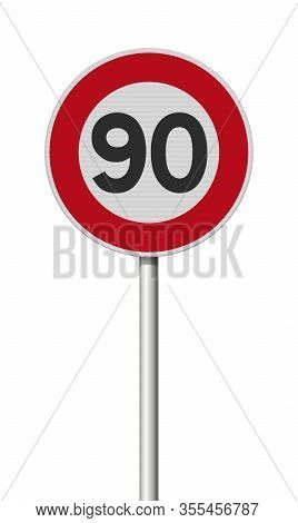 Vector Illustration Of The French Speed Limit 90 (kilometer Per Hour) Road Sign On Metallic Pole