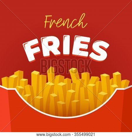 French Fries Tasty Fast Street Food In Red Paper Carton Package Box With Lettering Inscription Adver