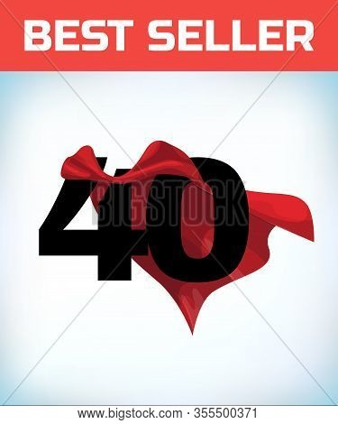 Arabic Number Forty In The Red Cloak Of The Winner Of The Super Hero. - Vector