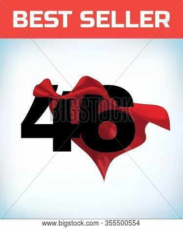 Arabic Number Forty Six In The Red Cloak Of The Winner Of The Super Hero. - Vector