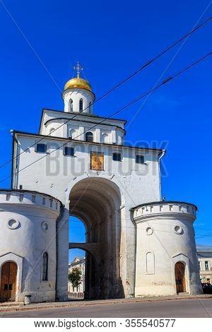 Golden Gate Of Vladimir. Famous Landmark In Vladimir City, Russia. Golden Ring Of Russia