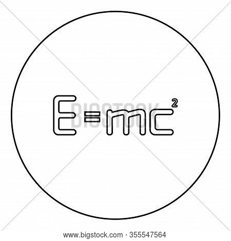 Energy Formula Physical Law E Mc Sign E Equal Mc 2 Education Concept Theory Of Relativity Icon In Ci